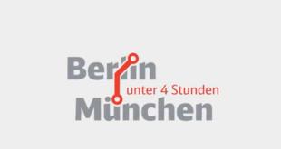 Berlin - München in unter 4 Stunden